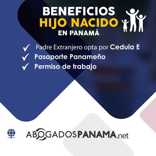 beneficios de un extranjero tener hijo panameño