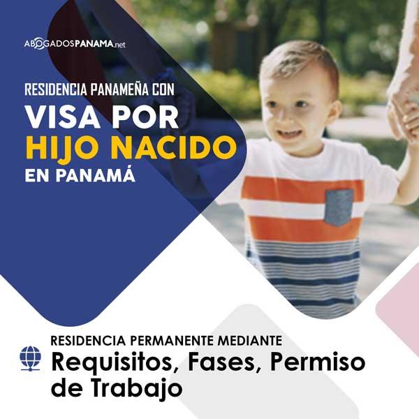 Visa por Hijo nacido en Panamá